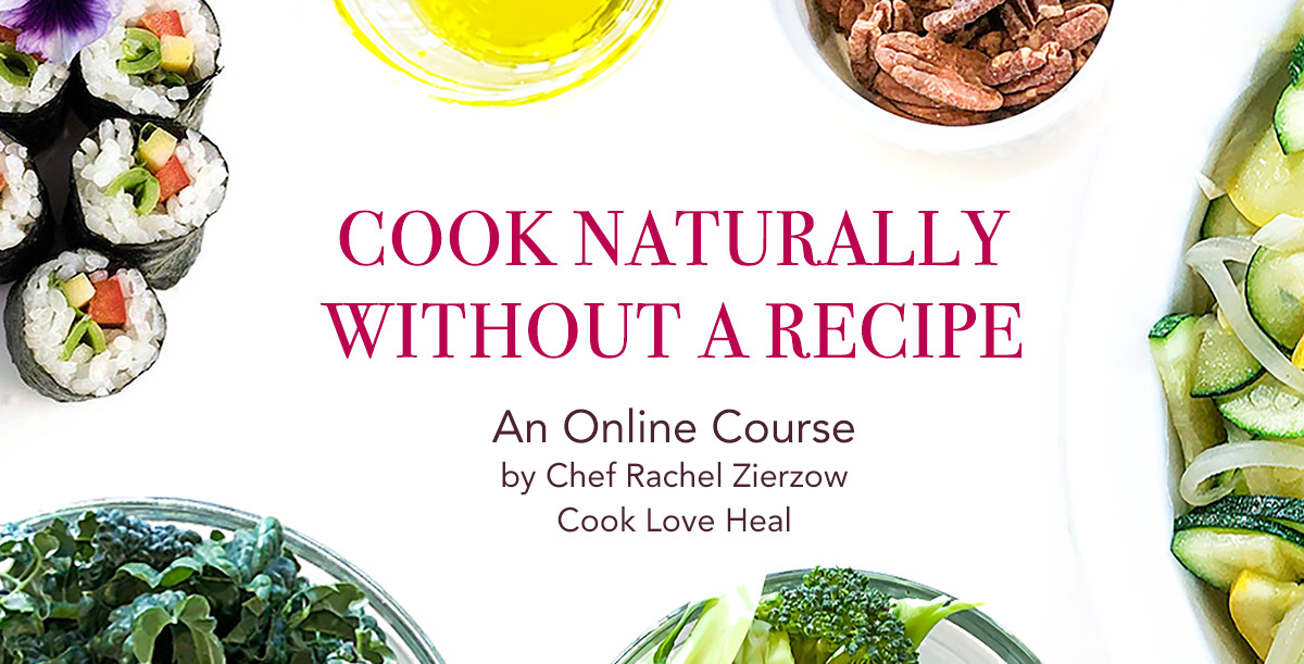 Cook Naturally Without A Recipe